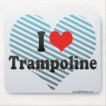 I Love Trampoline Mouse Pad