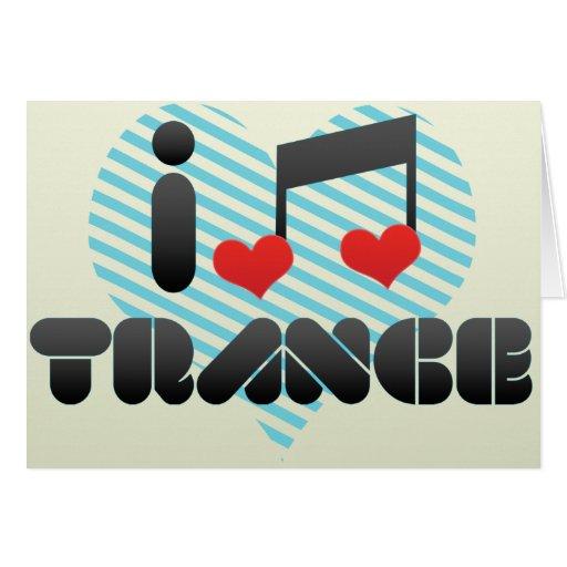 I Love Trance Cards