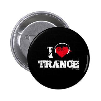 I love trance pin