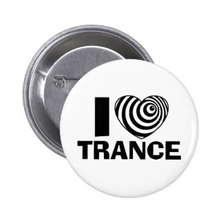 I Love Trance Pinback Buttons
