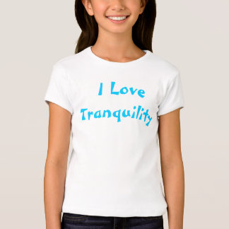 I Love Tranquility Shirt