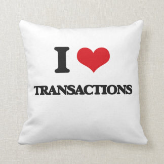 I love Transactions Pillows