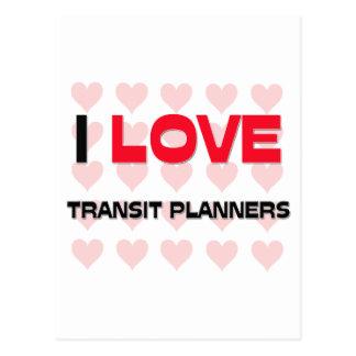 I LOVE TRANSIT PLANNERS POSTCARDS