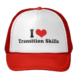 I Love Transition Skills Trucker Hat