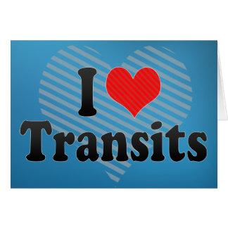I Love Transits Card
