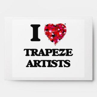 I love Trapeze Artists Envelope