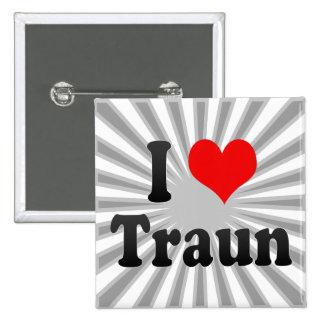 I Love Traun, Austria Pinback Button