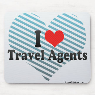 I Love Travel Agents Mouse Pad