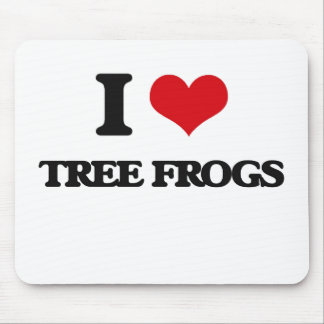 I love Tree Frogs Mouse Pad