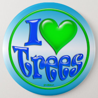 I Love Trees - Buttons, Magnets and Stickers Pinback Button