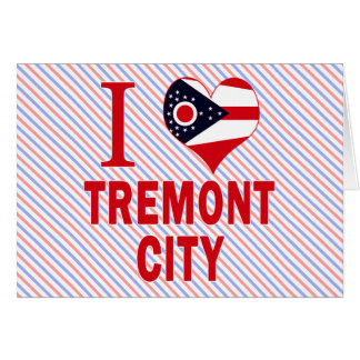 I love Tremont City, Ohio Greeting Card