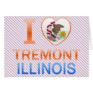I Love Tremont, IL Greeting Card