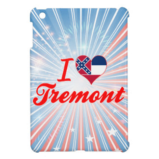 I Love Tremont Mississippi Cover For The iPad Mini