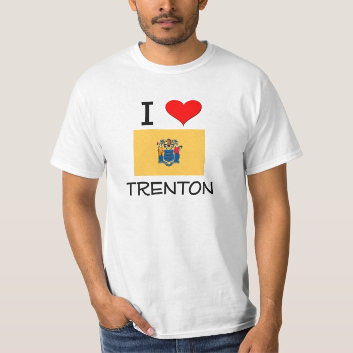 I Love Trenton New Jersey T-Shirt