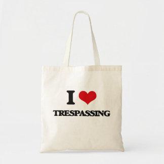 I love Trespassing Budget Tote Bag