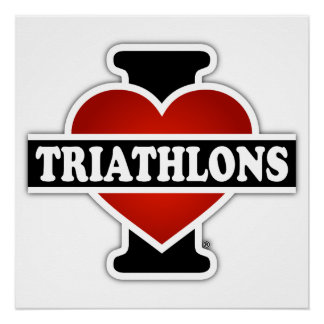 I Love Triathlons Poster