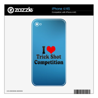 I love Trick Shot Competition iPhone 4S Decals