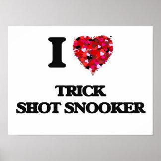 I Love Trick Shot Snooker Poster
