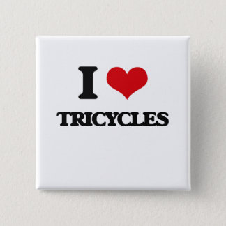 I love Tricycles Pinback Button
