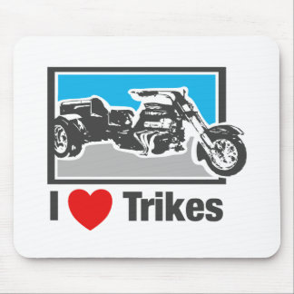 I love trikes - Motorcycles Mouse Pad