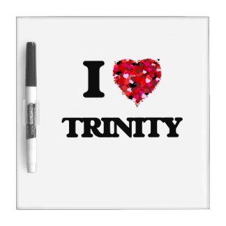 I Love Trinity Dry Erase Whiteboard