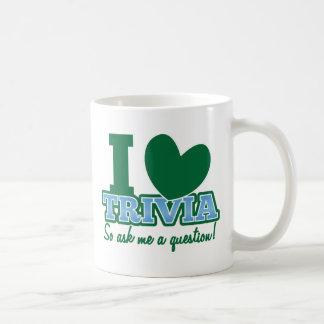 I LOVE Trivia so ask me a Question Coffee Mug
