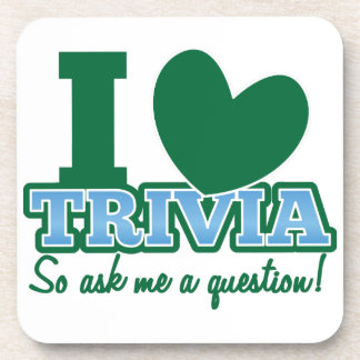 I LOVE Trivia so ask me a Question Drink Coasters