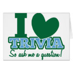 I LOVE Trivia so ask me a Question Greeting Card