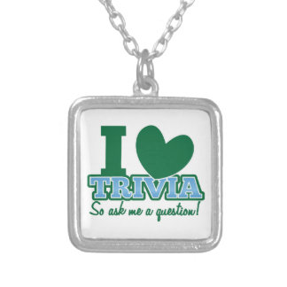 I LOVE Trivia so ask me a Question Silver Plated Necklace