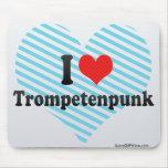 I Love Trompetenpunk Mouse Pad
