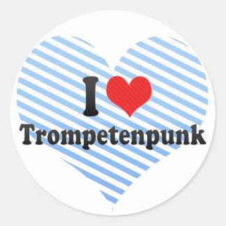 I Love Trompetenpunk Round Stickers