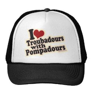 I love Troubadours Trucker Hat