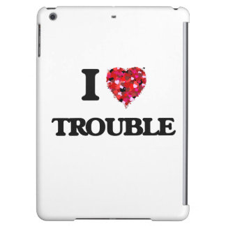 I love Trouble iPad Air Cover