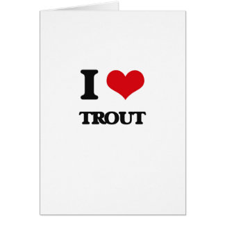 I love Trout Card
