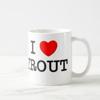 I Love TROUT ( food ) Coffee Mug