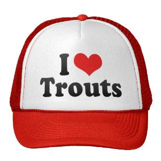 I Love Trouts Hats