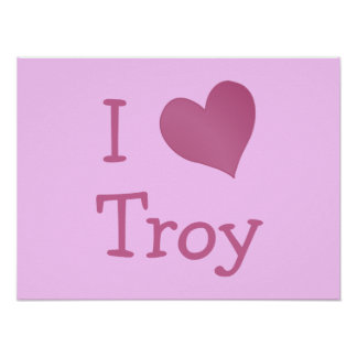 I Love Troy Print