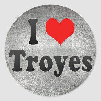 I Love Troyes, France Round Stickers