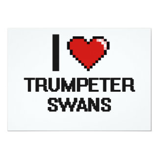 I love Trumpeter Swans Digital Design 5x7 Paper Invitation Card