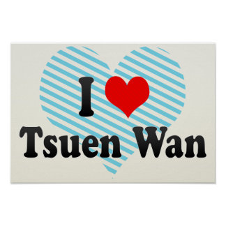 I Love Tsuen Wan, Hong Kong Print
