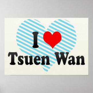 I Love Tsuen Wan, Hong Kong Poster