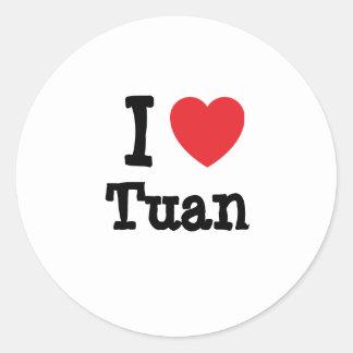I love Tuan heart custom personalized Classic Round Sticker