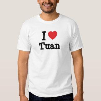I love Tuan heart custom personalized Tee Shirts