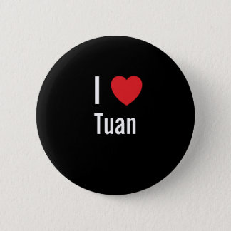 I love Tuan Pinback Button