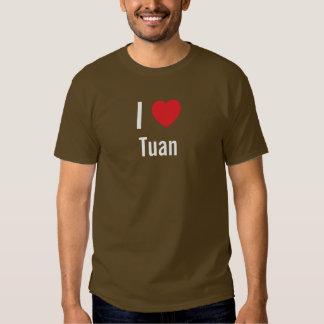 I love Tuan Tees