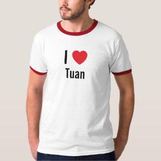 I love Tuan Tshirt