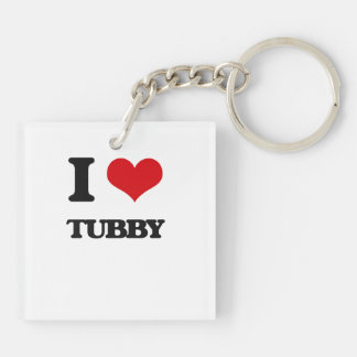 I love Tubby Double-Sided Square Acrylic Keychain
