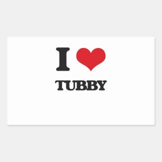 I love Tubby Rectangular Sticker