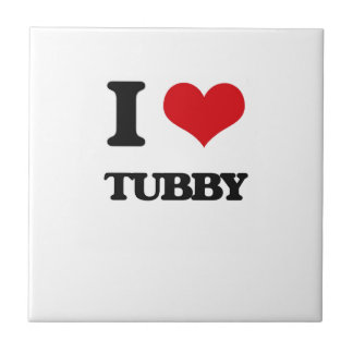 I love Tubby Small Square Tile