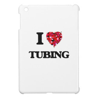 I love Tubing iPad Mini Cases